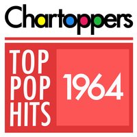 Top Pop Hits of 1964 — Chartoppers