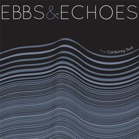 Ebbs & Echoes — The Corduroy Suit