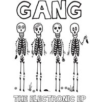 The Electronic - EP — GANG