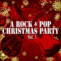 A Rock & Pop Christmas Party Vol.1 — сборник
