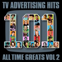 TV Advertising Hits - 101 All Time Greats Vol' 2 — сборник