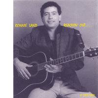 "The ""REACHIN' OUT"" CD — RONNIE LAND"