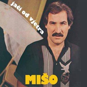 Miso Kovac - Nikad Ti Neću Reći Zbogom