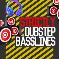 Strictly Dubstep Basslines — сборник