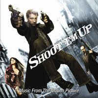 Shoot 'Em Up (Music From The Motion Picture) — сборник