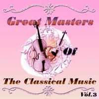 Great Masters of The Classical Music, Vol. 3 — Royal Philharmonic Orchestra, Joaquín Rodrigo, Berlin Philarmonic Orchestra, Modest Músorgski, Paris Conservatory Orchestra