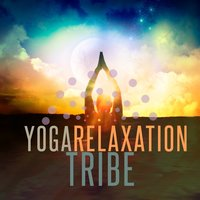 Yoga Relaxation Tribe — Yoga Tribe