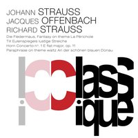 "Strauss II: Die Fledermaus - Offenbach: Fantasy on a Theme ""La Périchole"" - Strauss: Till Eulenspiegels lustige Streiche, Op. 28 & Horn Concerto No. 1, Op. 11 — Иоганн Штраус-сын, Жак Оффенбах, Рихард Штраус, Valery Grokhovski, Moscow Radio Large Symphony Orchestra, Alexandru Afanasiev, Alexandru Afanasiev, Valery Grokhovski, Moscow Radio Large Symphony Orchestra"