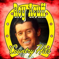 Country Hits — Roy Acuff