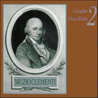 Muzio Clementi: Complete Piano Works, Vol. 2 — сборник