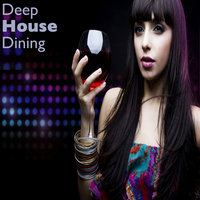 Deep House Dining — Saeed Younan