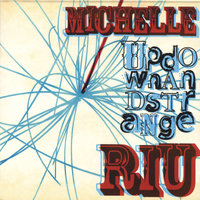 Up Down And Strange — Michelle Riu