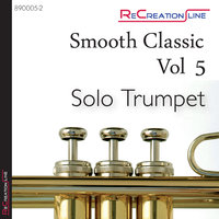 Smooth Classic Vol 5. Solo Trumpet. — Dirk Jeß
