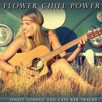 Flower Chill Power — сборник