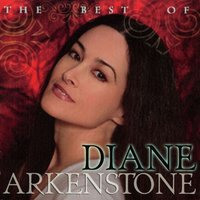 The Best of Diane Arkenstone — Diane Arkenstone