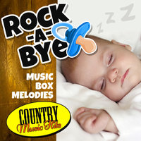 Rock-a-Bye Music Box Melodies: Country Music Hits — Emloz