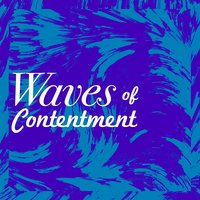 Waves of Contentment — Nature Waves