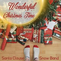 Wonderful Christmas Time — Santa Clause Snow Band
