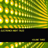 Electronica Night Tales, Vol. 3 — сборник