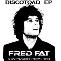 Discotoad EP — Fred Fat
