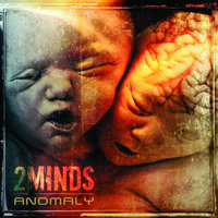 Anomaly — 2Minds