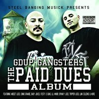 The Paid Dues Album — D.I, G'd Up Gangsters, The Lils, G'D Up Gansgters