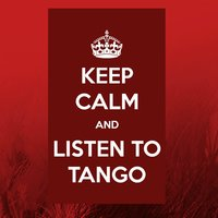 Keep Calm and Listen to Tango — сборник