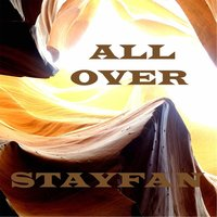 All Over — Stayfan