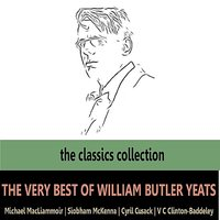 The Very Best of William Butler Yeats — Michael Macliammoir, Cyril Cusack, Siobham McKenna
