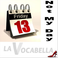Not My Day - Single — La Vocabella
