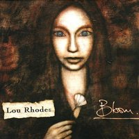 Bloom — Lou Rhodes