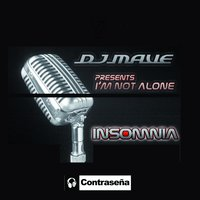 I'm Not Alone - Single — Dj Mave