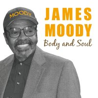 Body and Soul — James Moody