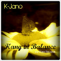 Hang In Balance — K-Jano