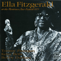 At The Montreux Jazz Festival 1975 — Ella Fitzgerald