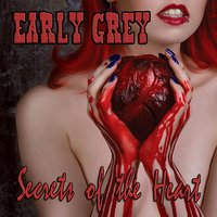 Secrets of the Heart — Early Grey