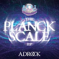 The Planck Scale — Adrock