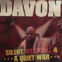 Silent Weapons 4 a Quiet War — Davon