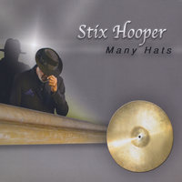 Many Hats — Stix Hooper