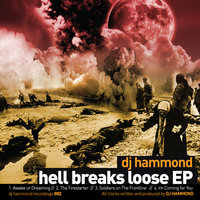 Hell Breaks Loose — DJ Hammond