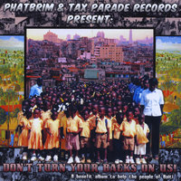 Phatbrim & Tax Parade Records Present: Don't Turn Your Backs On Us! — сборник