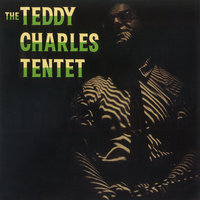 The Teddy Charles Tentet — The Teddy Charles Tentet