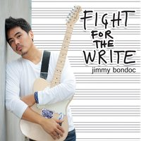 Fight for the Write — Jimmy Bondoc