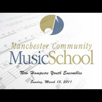 New Hampshire Youth Ensembles Sunday March 13, 2011 — Manchester Community Music School