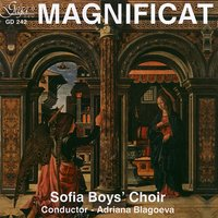 MAGNIFICAT — Sofia Boys' Choir