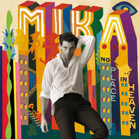 No Place In Heaven — Mika