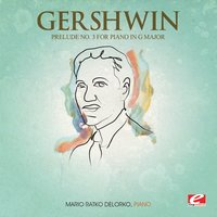 Gershwin: Prelude No. 3 for Piano in G Major — Джордж Гершвин