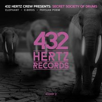 432HR, Vol. 2 — Secret Society of Drums