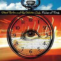 Flicker of Time — Steve Barton and the Oblivion Click, The Oblivion Click