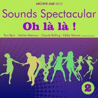 Sounds Spectacular: Oh là là ! Volume 2 — сборник